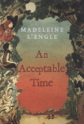 An Acceptable Time By L'Engle, Madeleine