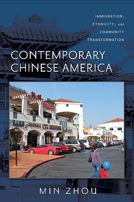 Contemporary Chinese America By Zhou, Min/ Portes, Alejandro (FRW)